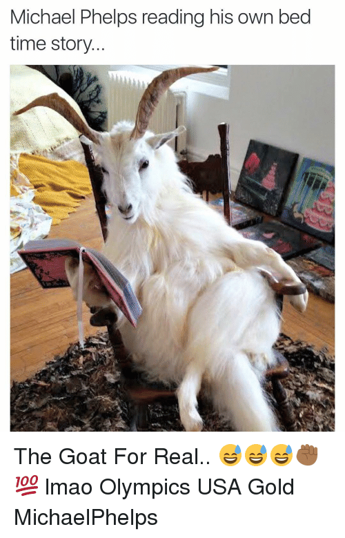 Lmao, Goat, and Time: Michael Phelps reading his own bed  time story The Goat For Real.. 😅😅😅✊🏾💯 lmao Olympics USA Gold MichaelPhelps