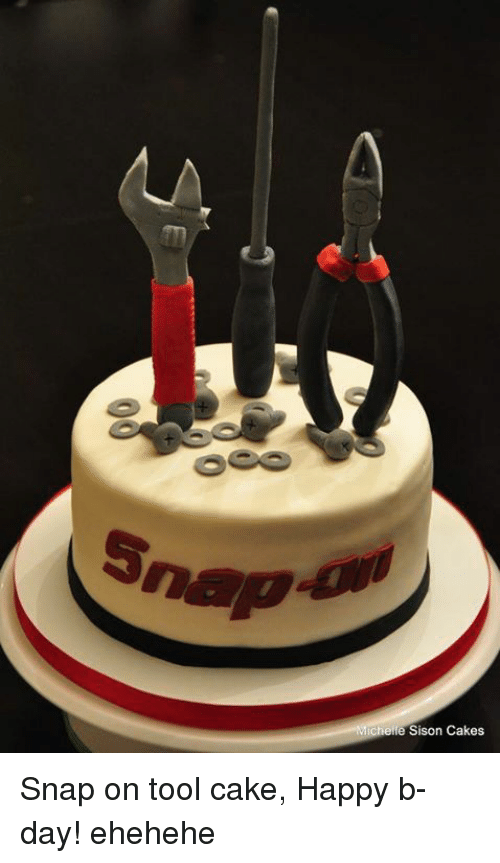 mechanic: Michelle Sison Cakes Snap on tool cake, Happy b-day! ehehehe