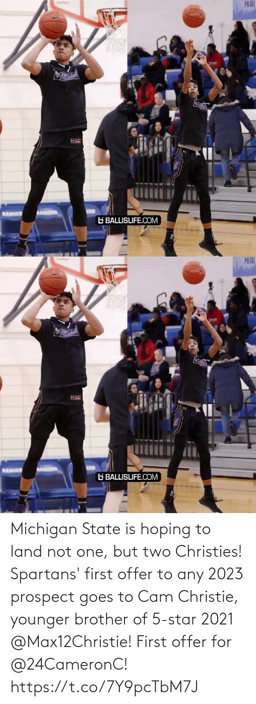 spartans: Michigan State is hoping to land not one, but two Christies! Spartans' first offer to any 2023 prospect goes to Cam Christie, younger brother of 5-star 2021 @Max12Christie! First offer for @24CameronC! https://t.co/7Y9pcTbM7J