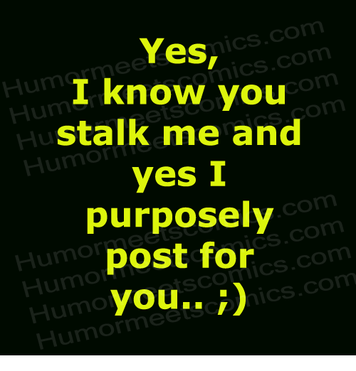 Dank, Stalking, and 🤖: mics. Com Yes, mics. CO I know you stalk me and yes  I purposely post for SCOT TICS.CO com you.