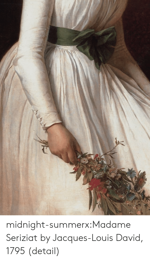 Louis: midnight-summerx:Madame Seriziat by Jacques-Louis David, 1795 (detail)