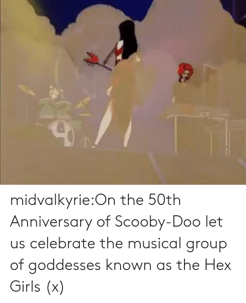 goddesses: midvalkyrie:On the 50th Anniversary of Scooby-Doo let us celebrate the musical group of goddesses known as the Hex Girls (x)