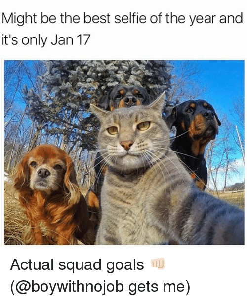 Squad Goal: Might be the best selfie of the year and  it's only Jan 17 Actual squad goals 👊🏻 (@boywithnojob gets me)