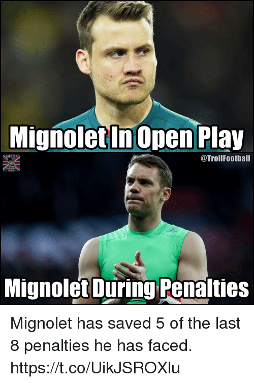 Memes, 🤖, and Play: MignoletInOpen Play  OCCER  @TrollFootball  Mignolet During Penalties Mignolet has saved 5 of the last 8 penalties he has faced. https://t.co/UikJSROXlu