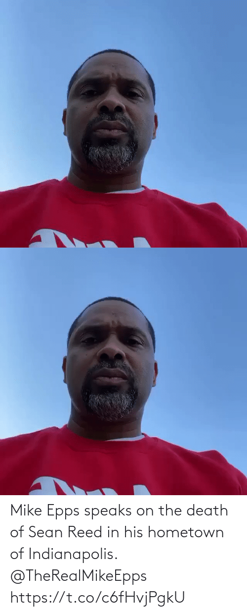 Reed: Mike Epps speaks on the death of Sean Reed in his hometown of Indianapolis.  @TheRealMikeEpps https://t.co/c6fHvjPgkU