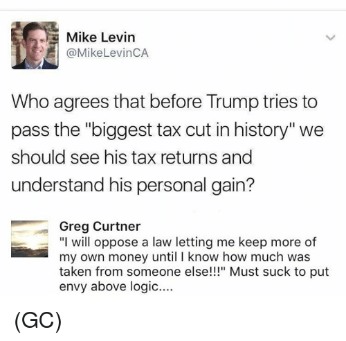 Trump Tax How Much Will I Save: 25+ Best Memes About Levin