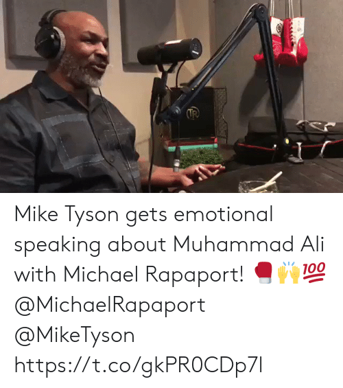 Mike Tyson: Mike Tyson gets emotional speaking about Muhammad Ali with Michael Rapaport! 🥊🙌💯 @MichaelRapaport @MikeTyson https://t.co/gkPR0CDp7l