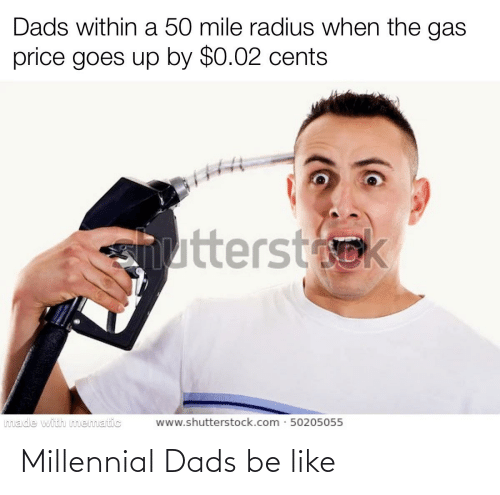 dads: Millennial Dads be like
