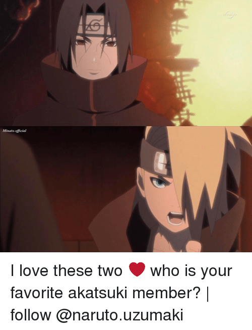 Memes, 🤖, and Naruto Uzumaki: Minato official I love these two ❤️ who is your favorite akatsuki member? | follow @naruto.uzumaki