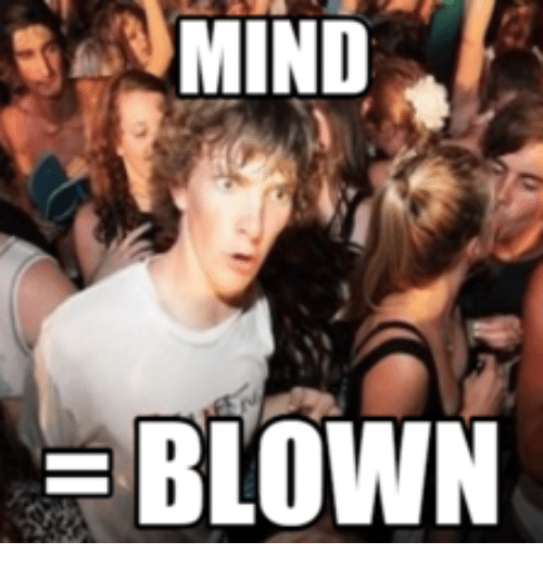 MIND BLOWN | Mind Blown Meme on me.me