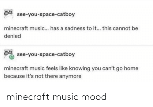 Mood: minecraft music mood
