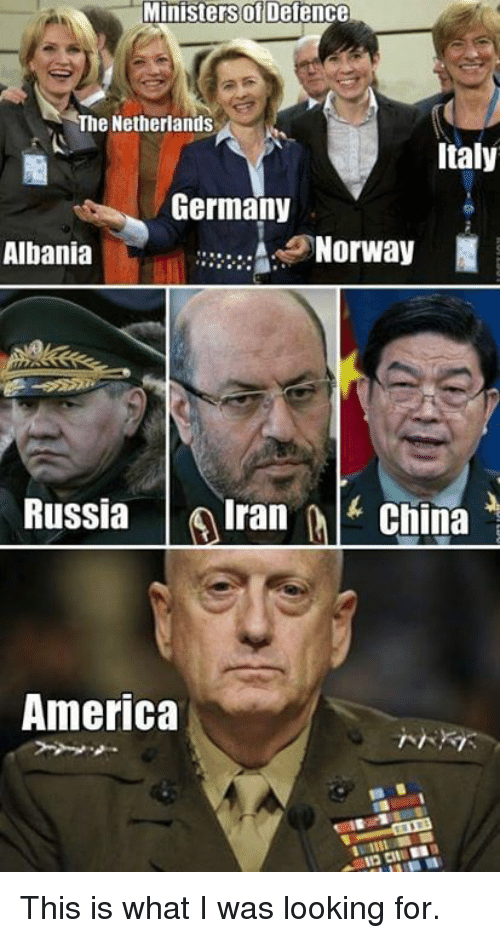 Albania: Ministers of Defence  The Netherlands  Italy  Germany  Norway  N  Albania  Russia  Iran  China  America This is what I was looking for.