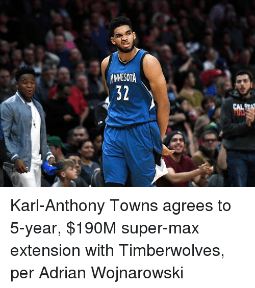 timberwolves: MINNESOTA  32  CAL Karl-Anthony Towns agrees to 5-year, $190M super-max extension with Timberwolves, per Adrian Wojnarowski