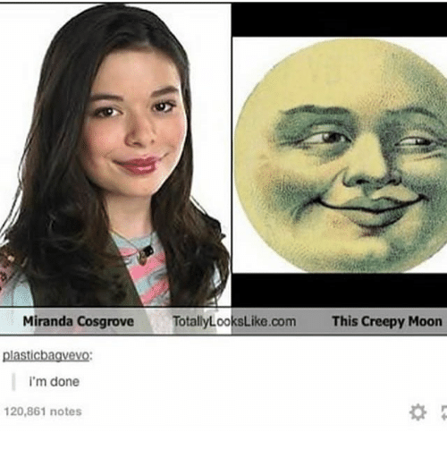 Mooned: Miranda CosgroveTotallyLooksLike.com  This Creepy Moon  plasticbagvevo  i'm done  20,861 notes