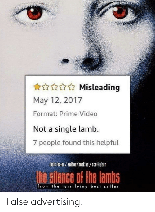 Glenn: Misleading  May 12, 2017  Format: Prime Video  Not a single lamb.  7 people found this helpful  jodie fosler/ anthony hopkins/5coll glenn  he silence of the lambs  from the terrifying best seller False advertising.