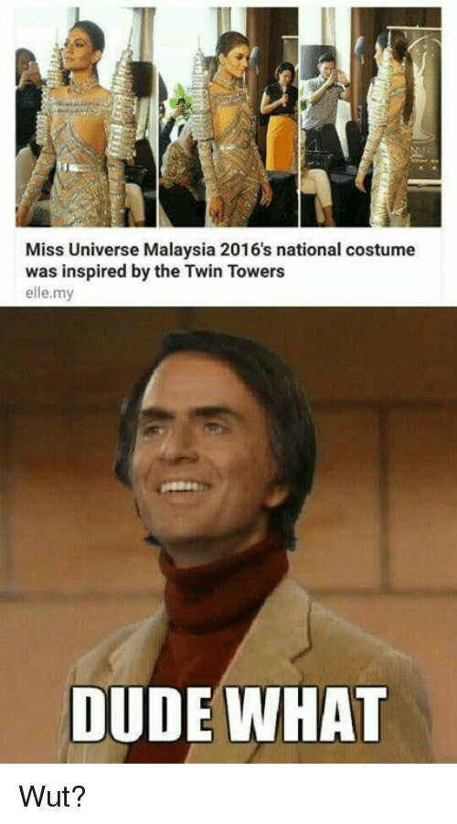Memes, Miss Universe, and Twins: Miss Universe Malaysia 2016's national costume  was inspired by the Twin Towers  elle my  DUDE WHAT Wut?
