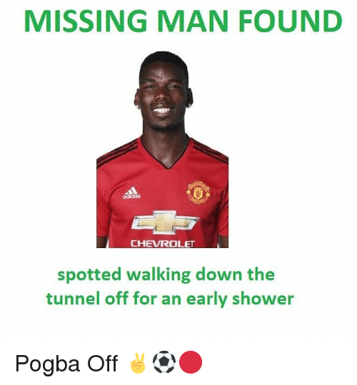 pogba: MISSING MAN FOUND  CHEVROLET  spotted walking down the  tunnel off for an early shower Pogba Off ✌⚽️🔴
