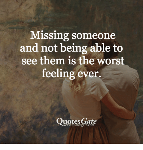 Missing Someone Quote: 25+ Best Memes About Missing Someone