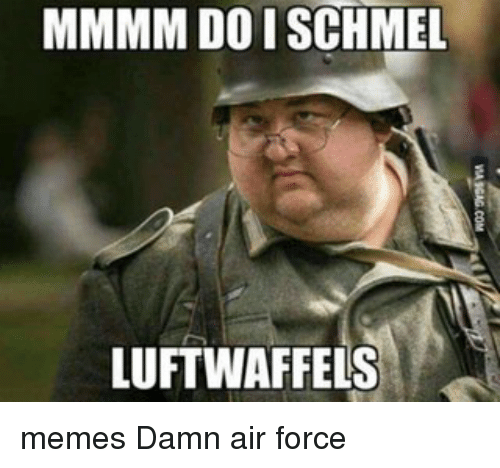 Search Airforce Memes Memes On Me Me