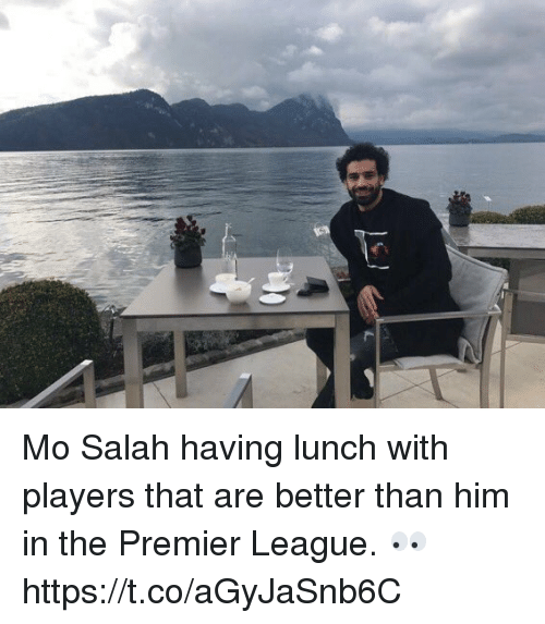 Premier League, Soccer, and League: Mo Salah having lunch with players that are better than him in the Premier League. 👀 https://t.co/aGyJaSnb6C