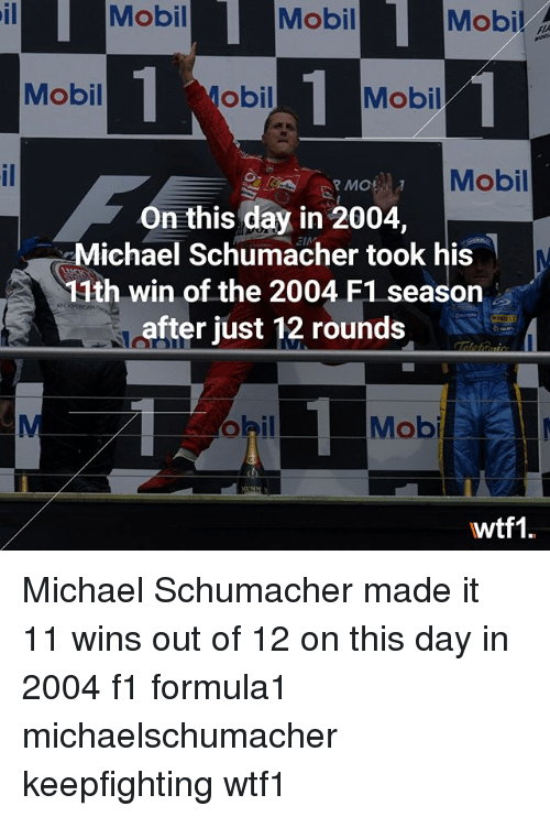 mobilicity: Mobil Mobi Mobil  Mobil .  il  Mobil  obil  Mobil  Mobil  MOR  On this day in 2004,  Michael Schumacher took his  11th win of the 2004 F1 seasorn  after just 12 rounds  Mob  wtf1 Michael Schumacher made it 11 wins out of 12 on this day in 2004 f1 formula1 michaelschumacher keepfighting wtf1