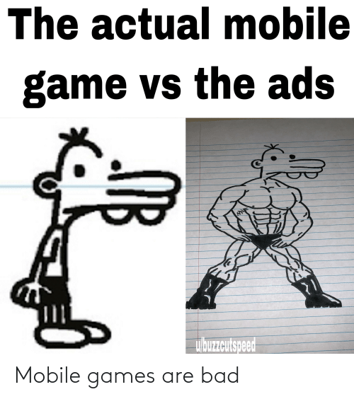 mobile games: Mobile games are bad