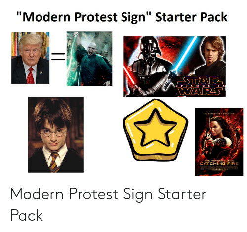 """The Hunger Games: """"Modern Protest Sign"""" Starter Pack  STAR  WARS  E PIS ODE  REMEMBER WHO THE ENEMY IS  THE HUNGER GAMES  CATCHING FIRE  NEMBER 22 Modern Protest Sign Starter Pack"""