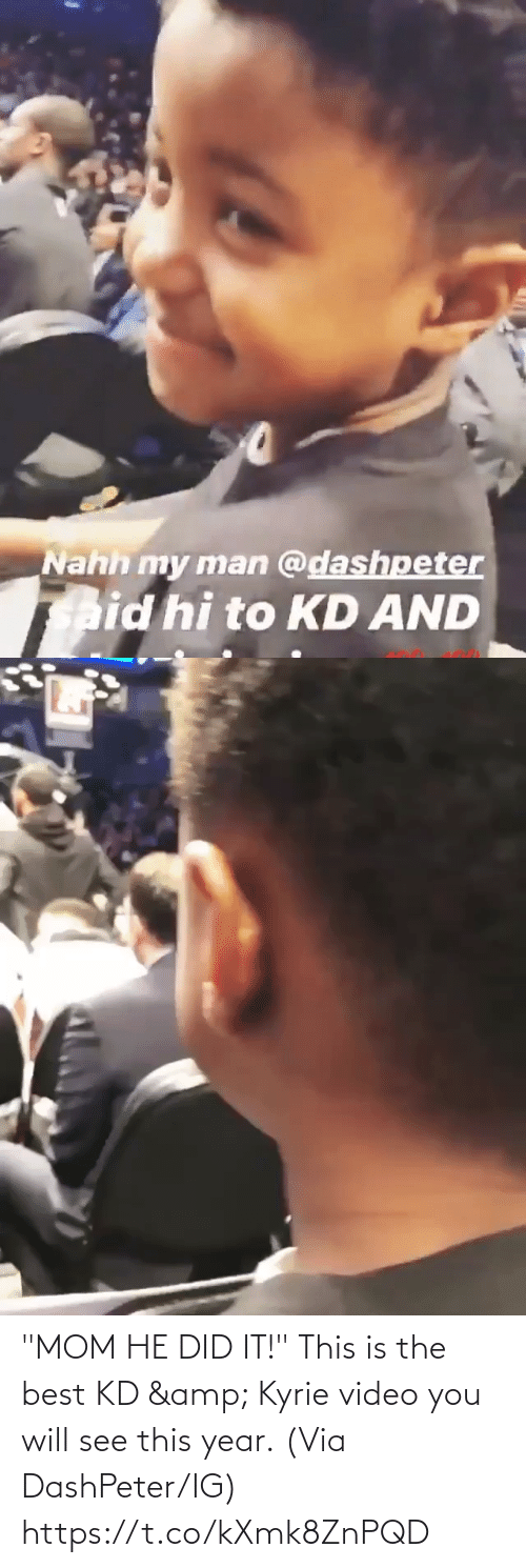 """kyrie: """"MOM HE DID IT!""""  This is the best KD & Kyrie video you will see this year.  (Via DashPeter/IG) https://t.co/kXmk8ZnPQD"""
