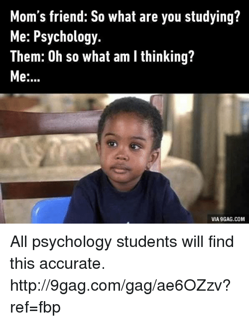 9gag dating a psychology student