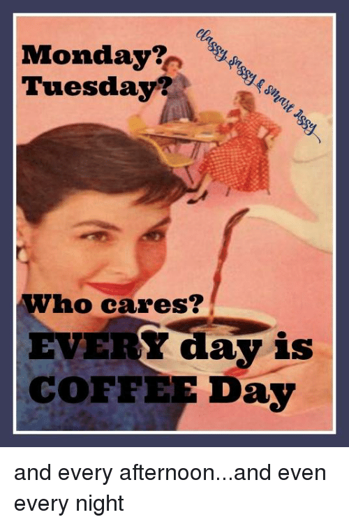 25+ Best Memes About Coffee Day   Coffee Day Memes