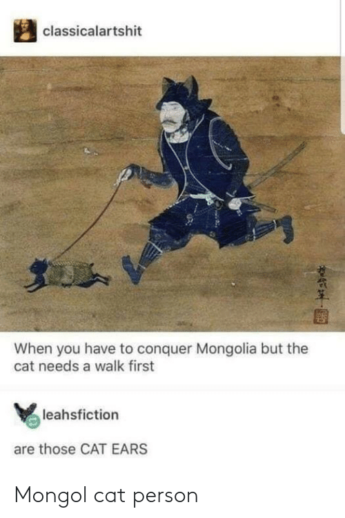 person: Mongol cat person
