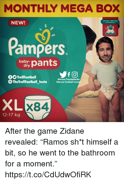 "Football, Memes, and The Game: MONTHLY MEGA BOX  NEW!  EXTRA ARSOR  CHANNELS  ampers.  bypat  0O TrollFootball  Marcos Fussballecke  Marcos Football Corn  XL  X84  12-17 kg After the game Zidane revealed: ""Ramos sh*t himself a bit, so he went to the bathroom for a moment."" https://t.co/CdUdwOfiRK"