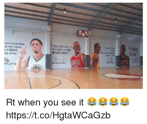 """Fail, Michael Jordan, and Sports: more to me than  jersey wear,  's CHRIST  ide of me.  Curry  if you quit it  becomes a habit  NEVER QUITr  Michael Jordan  69  if youre strad  then you're gong to fail  """"l flop.  A lot Rt when you see it 😂😂😂😂 https://t.co/HgtaWCaGzb"""