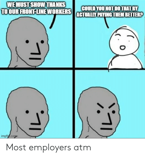 Most: Most employers atm
