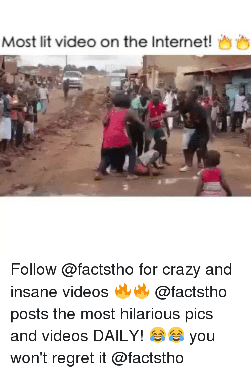 Most Lit Video on the Internet! Follow for Crazy and ...