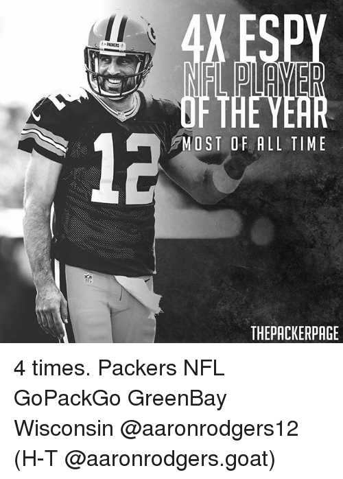 Greenbay: MOST OF ALL TIME  THEPACKERPAGE 4 times. Packers NFL GoPackGo GreenBay Wisconsin @aaronrodgers12 (H-T @aaronrodgers.goat)