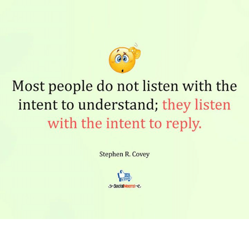 how to listen with the intent to understand