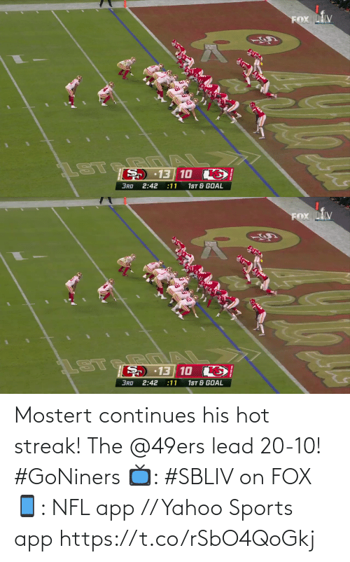 lead: Mostert continues his hot streak!  The @49ers lead 20-10! #GoNiners  📺: #SBLIV on FOX 📱: NFL app // Yahoo Sports app https://t.co/rSbO4QoGkj