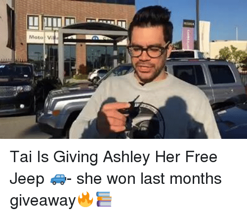 Memes, Jeep, and 🤖: Moto Vi  1.5 Tai Is Giving Ashley Her Free Jeep 🚙- she won last months giveaway🔥📚