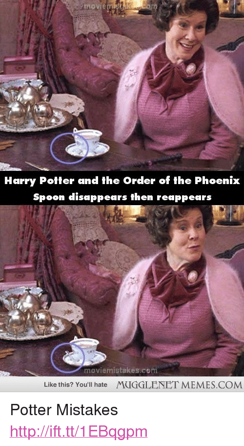 """harry potter and the order of the phoenix: movie  Harry Potter and the Order of the Phoenix  Spoon disappears then reappears  moviemistakes.com  Like this? You'll hate  MUGGLENET MEMES.COM <p>Potter Mistakes <a href=""""http://ift.tt/1EBqgpm"""">http://ift.tt/1EBqgpm</a></p>"""