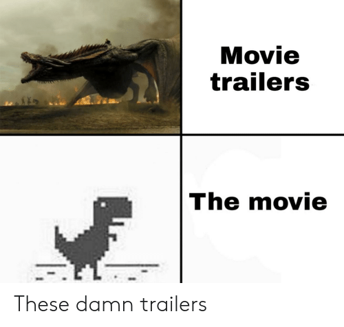 movie trailers: Movie  trailers  The movie These damn trailers