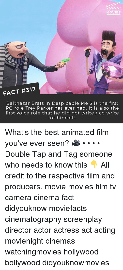 Despicable Me: MOVIES  FACT #317  Balthazar Bratt in Despicable Me 3 is the first  PG role Trey Parker has ever had. It is also thee  first voice role that he did not write / co write  for himself. What's the best animated film you've ever seen? 🎥 • • • • Double Tap and Tag someone who needs to know this 👇 All credit to the respective film and producers. movie movies film tv camera cinema fact didyouknow moviefacts cinematography screenplay director actor actress act acting movienight cinemas watchingmovies hollywood bollywood didyouknowmovies
