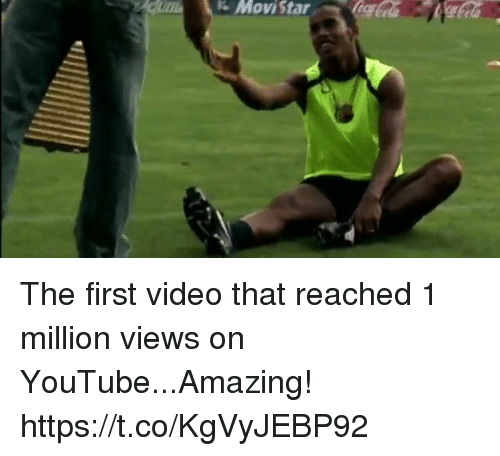 Soccer, youtube.com, and Video: Movistar The first video that reached 1 million views on YouTube...Amazing! https://t.co/KgVyJEBP92