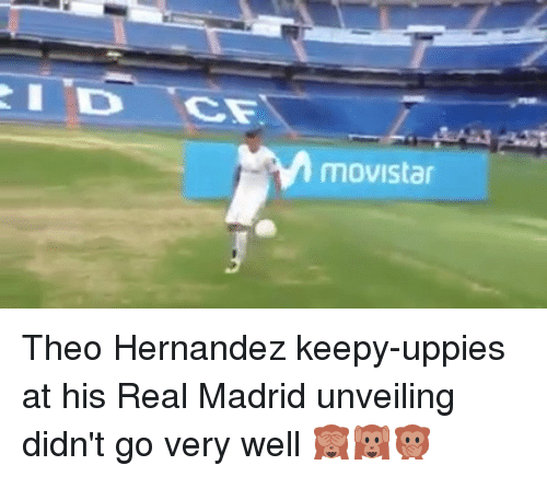 unveiling: movistar Theo Hernandez keepy-uppies at his Real Madrid unveiling didn't go very well 🙈🙉🙊
