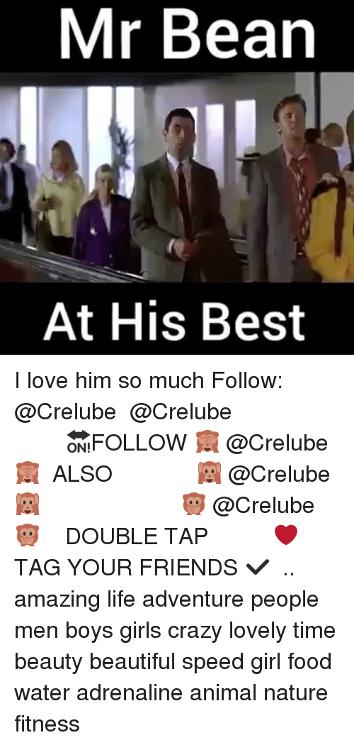 Beautiful, Crazy, and Food: Mr Bean  At His Best I love him so much Follow: @Crelube ⠀⠀⠀⠀ ⠀@Crelube ⠀⠀⠀⠀ ⠀⠀ ⠀⠀⠀⠀⠀ ⠀⠀🔛FOLLOW 🙈 @Crelube 🙈 ⠀⠀⠀⠀ ⠀⠀⠀⠀⠀⠀ALSO ⠀ 🙉 @Crelube 🙉 ⠀ ⠀⠀ ⠀ ⠀ ⠀ ⠀ ⠀ ⠀⠀⠀⠀⠀ 🙊 @Crelube🙊 ⠀⠀⠀⠀ ⠀ ⠀⠀⠀⠀ DOUBLE TAP ❤️ TAG YOUR FRIENDS ✔️ ⠀⠀⠀⠀ .. amazing life adventure people men boys girls crazy lovely time beauty beautiful speed girl food water adrenaline animal nature fitness