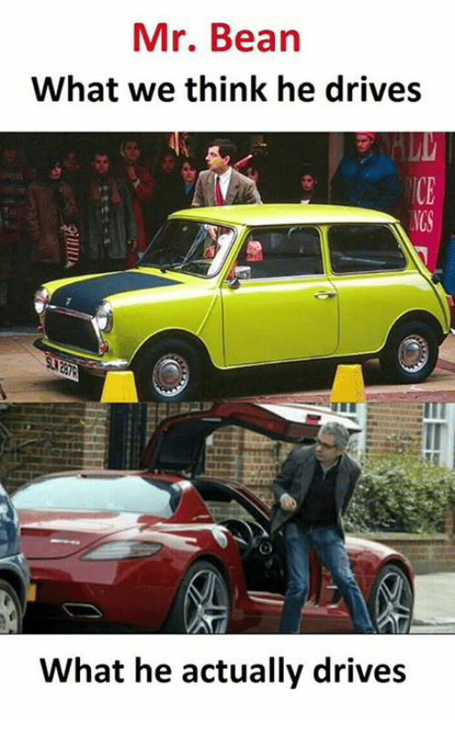 Memes, Mr. Bean, and 🤖: Mr. Bean  What we think he drives  What he actually drives