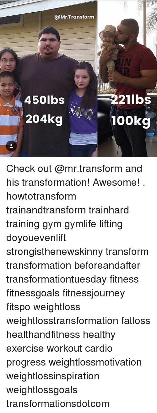 Doyouevenlift: @Mr.Transform  IN  221lbs  100K9  450lbs  204K9 Check out @mr.transform and his transformation! Awesome! . howtotransform trainandtransform trainhard training gym gymlife lifting doyouevenlift strongisthenewskinny transform transformation beforeandafter transformationtuesday fitness fitnessgoals fitnessjourney fitspo weightloss weightlosstransformation fatloss healthandfitness healthy exercise workout cardio progress weightlossmotivation weightlossinspiration weightlossgoals transformationsdotcom