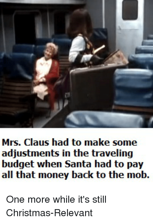 Christmas money and budget mrs claus had to make some adjustments