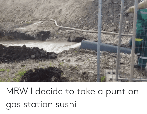 25 Best Memes About Gas Station Sushi Gas Station Sushi Memes Gas, hrw, station, from mecage download gif sushi, or share you can share gif hrw, station, gas, in twitter. sizzle