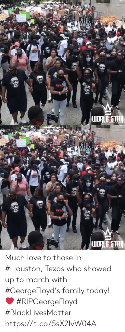 Showed: Much love to those in #Houston, Texas who showed up to march with #GeorgeFloyd's family today! ❤️ #RIPGeorgeFloyd #BlackLivesMatter https://t.co/5sX2IvW04A